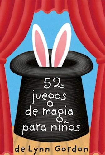 52 JUEGOS DE MAGIA PARA NIÑOS