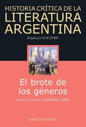 HIST. CRIT. DE LA LITERATURA ARG. EL BROTE DE LOS