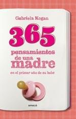 365 PENSAMIENTOS (DEL PRIMER AÑO DEL BEBE)