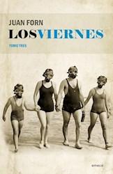 VIERNES, LOS TOMO TRES