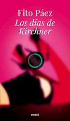 DIAS DE KIRCHNER, LOS