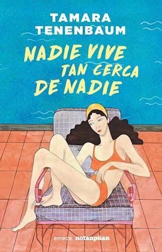 NADIE VIVE TAN CERCA DE NADIE