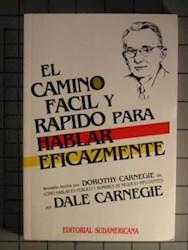 CAMINO FACIL Y RAPIDO PARA HABLAR EFICAZMENTE, EL