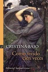E-book Como vivido cien veces (Biblioteca Cristina Bajo)