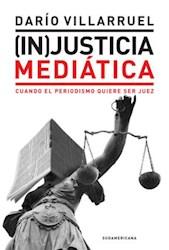 INJUSTICIA MEDIATICA