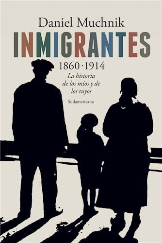 INMIGRANTES: 1860-1914