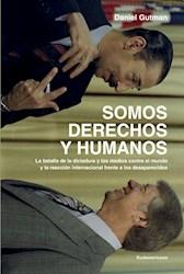 SOMOS DERECHOS Y HUMANOS