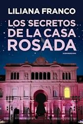 SECRETOS DE LA CASA ROSADA, LOS
