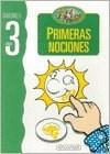 PRIMERAS NOCIONES (CUADERNILLO P/3 AÑOS)