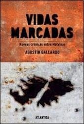 VIDAS MARCADAS Nuevas cronicas sobre Malvina