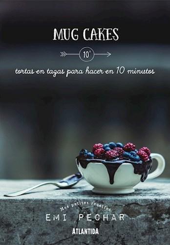 MUG CAKES TORTAS EN TAZAS PARA HACER EN 10 MINUTO