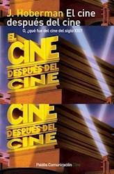 CINE DESPUES DEL CINE. O, ¨QUE FUE DEL CINE DEL S