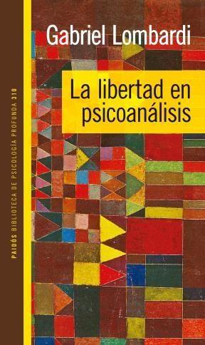 LA LIBERTAD EN PSICOANALISIS
