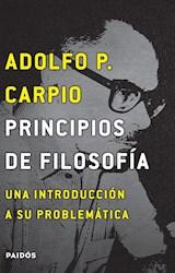PRINCIPIOS DE FILOSOFIA. UNA INTRODUCCION A SU PR