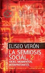 SEMIOSIS SOCIAL, 2. IDEAS, MOMENTOS, INTERPRETANT