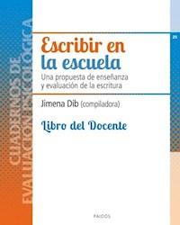 ESCRIBIR EN LA ESCUELA LIBRO DEL DOCENTE