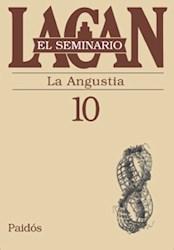 SEMINARIO 10, LA ANGUSTIA