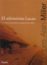 ULTIMISIMO LACAN, EL