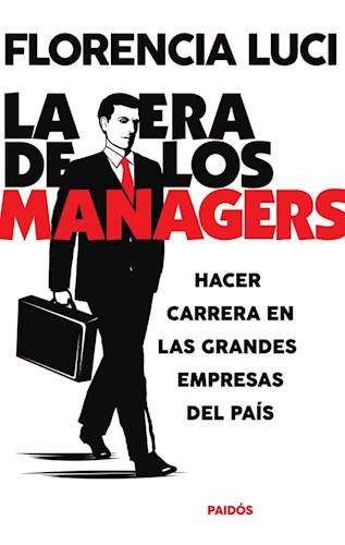 LA ERA DE LOS MANAGERS