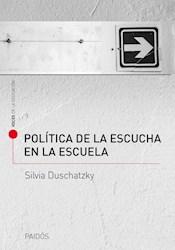 POLITICA DE LA ESCUCHA EN LA ESCUELA