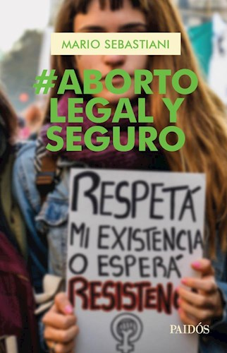 ABORTO LEGAL Y SEGURO -