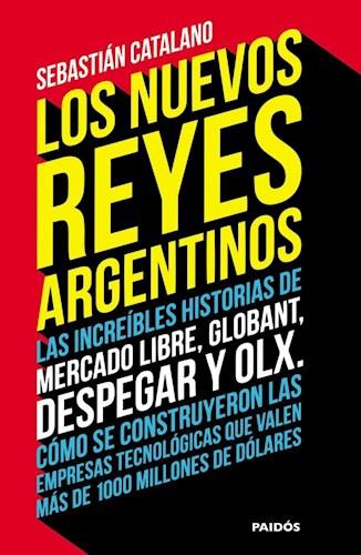 LOS NUEVOS REYES DE LA ARGENTINA
