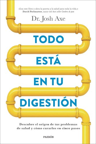 TODO ESTA EN TU DIGESTION