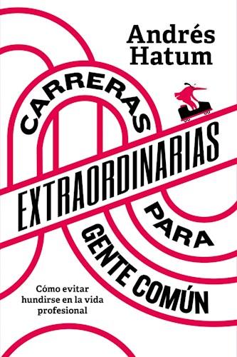 CARRERAS EXTRAORDINARIAS PARA GENTE COMU