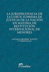 E-book La jurisprudencia de la Corte Suprema de Justicia de la Nación en materia de restitución internacional de menores