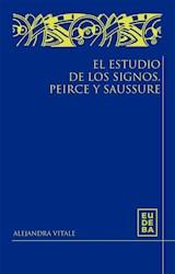 E-book El estudio de los signos. Peirce y Saussure