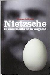 NACIMIENTO DE LA TRAGEDIA - NUEVA EDICION, EL