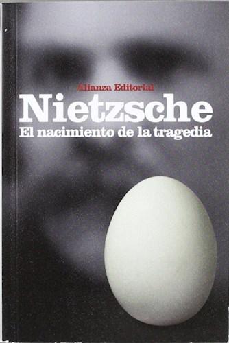 EL NACIMIENTO DE LA TRAGEDIA - NUEVA EDICION