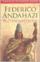 CONQUISTADOR, EL  PREMIO PLANETA ARGENTINA 2006
