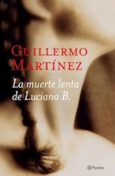 MUERTE LENTA DE LUCIANA B., LA