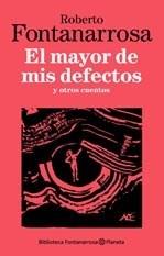 MAYOR DE MIS DEFECTOS, EL