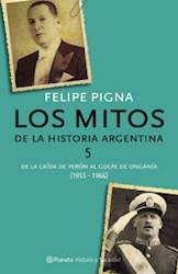 MITOS DE LA HISTORIA ARGENTINA 5