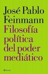 FILOSOFIA POLITICA DEL PODER MEDIATICO