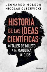 HISTORIA DE LAS IDEAS CIENTIFICAS