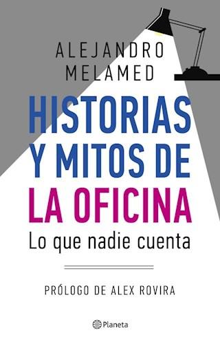 HISTORIAS Y MITOS DE LA OFICINA