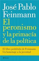 E-book El peronismo y la primacía de la política