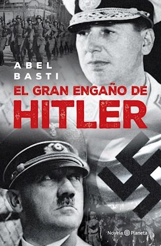 EL GRAN ENGAÑO DE HITLER