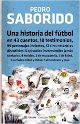 UNA HISTORIA DEL FUTBOL