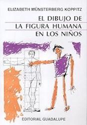 DIBUJO DE LA FIGURA HUMANA EN LOS NIÑOS, EL