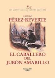 CABALLERO DEL JUBON AMARILLO, EL