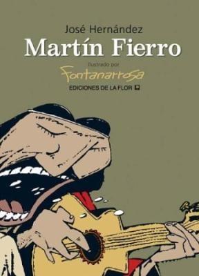 MARTIN FIERRO ILUSTRADO POR FONTANARROSA