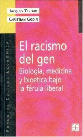 EL RACISMO DEL GEN