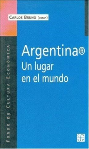 ARGENTINA BUSCANDO UN LUGAR EN UN MUNDO DE TRANSI