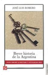 BREVE HISTORIA DE LA ARGENTINA (NVA. ED. AUM. Y A