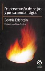 DE PERSECUCION DE BRUJAS Y PENSAMIENTO MAGICO