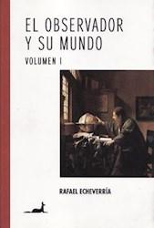 OBSERVADOR Y SU MUNDO, EL